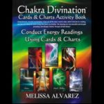 Conduct energy readings using cards and charts with the Chakra Divination Products