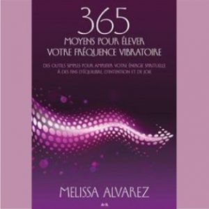 365 Ways to Raise Your Frequency in French