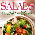 New Cookbook: Salads: 64 Delicious Recipes (Simply Splendid Series Book 4)