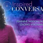 My Interview with Linda Joy on Inspired Conversations