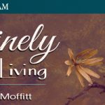 Divinely Inspired Living Radio Show Archive